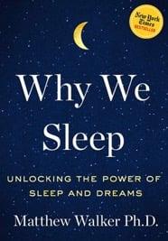 Why We Sleep - Sleep Book by Matt Walker Gartner DA UK 2018