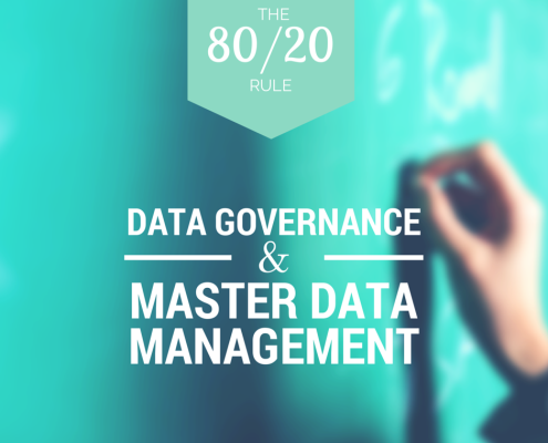 Data Governance and MDM- The 80/20 Rule